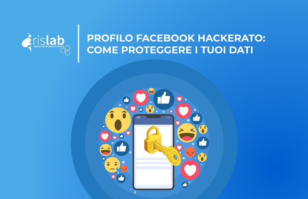 (Italiano) Profilo Facebook hackerato: come proteggere i tuoi dati