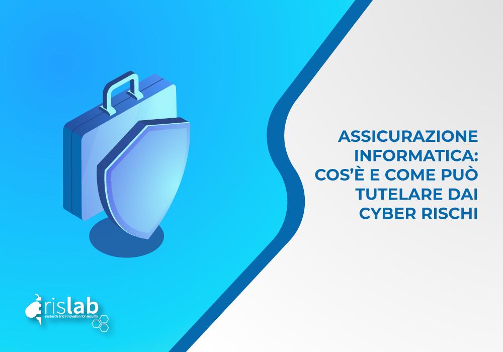 (Italiano) Assicurazione informatica: cos'è e come può tutelare dai cyber rischi