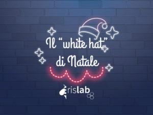 """Il """"white hat"""" di Natale: gli hacker positivi e la sicurezza informatica"""