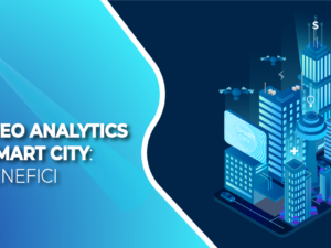 Video analytics e smart city: i benefici