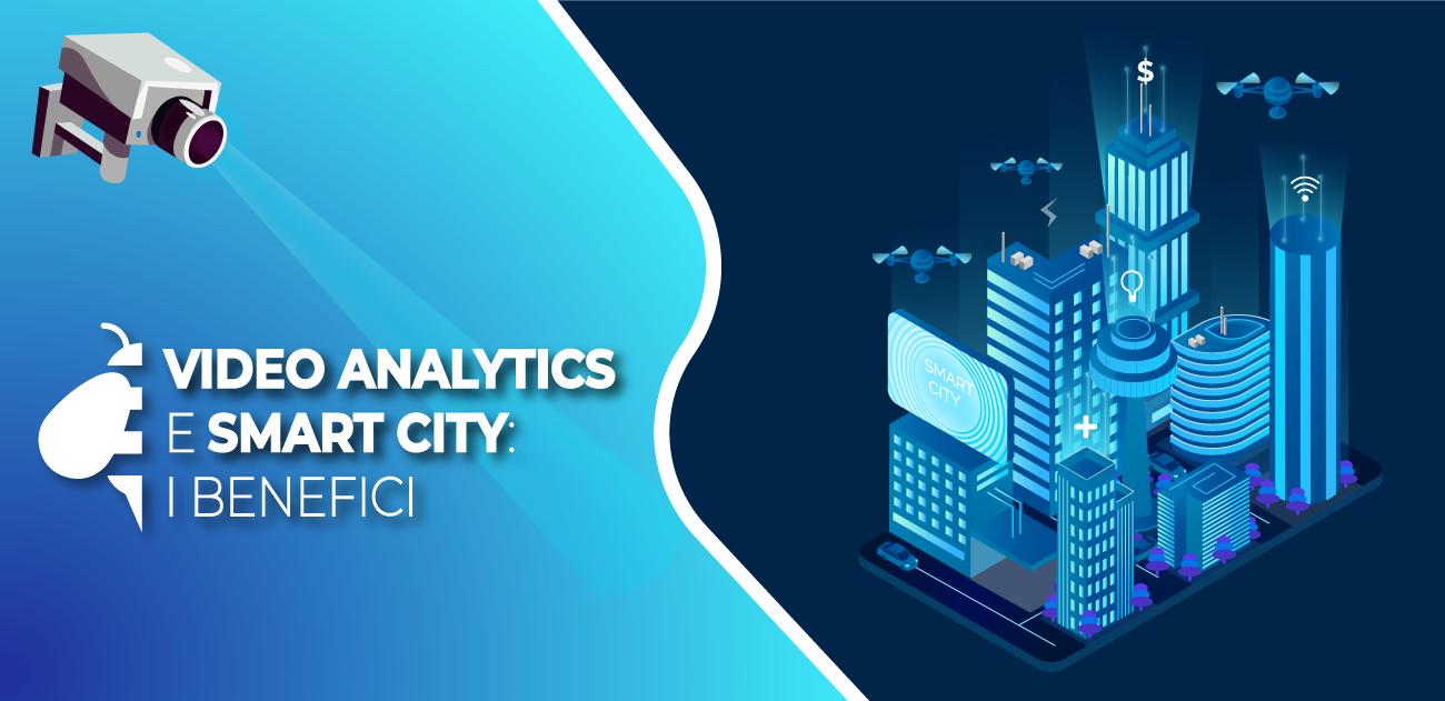 (Italiano) Video analytics e smart city: i benefici