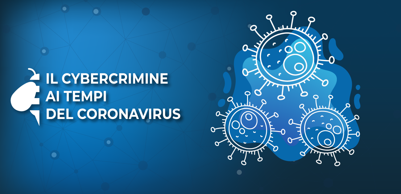 Il cybercrimine ai tempi del coronavirus