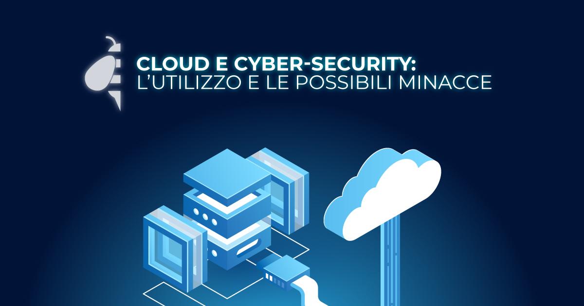 (Italiano) Cloud e Cyber-security: l'utilizzo e le possibili minacce