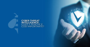 Cyber Threat Intelligence: cos'è e perché è così importante?