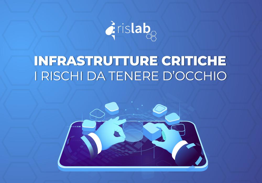 (Italiano) Infrastrutture critiche: i rischi da tenere d'occhio