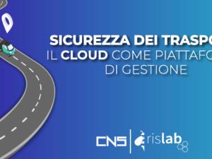 Sicurezza dei trasporti: il cloud come piattaforma di gestione