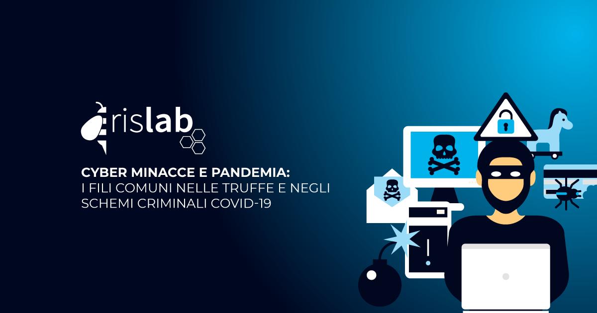 (Italiano) Cyber minacce e pandemia: i fili comuni nelle truffe e negli schemi criminali COVID-19
