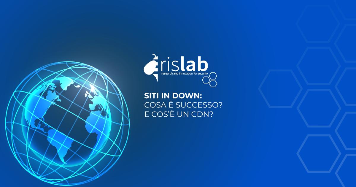 (Italiano) Siti in down: cosa è successo? E cos'è un CDN?