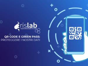 QR Code e Green Pass: come proteggere i nostri dati
